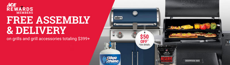 grills on sale, free assembly delivery, great deals, watsonville freedom, gilroy ace hardware